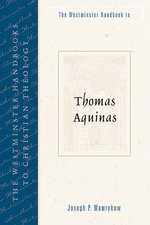 Westminster Handbook to Thomas Aquinas