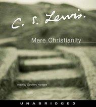 Mere Christianity Unabridged CD