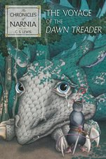 Voyage of the Dawn Treader (Book #5 Revised)