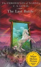 Cronicles of Narnia Last Battle (Book #7)