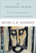 Wounded Healer: Ministry in Contemporary Society