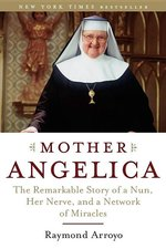 Mother Angelica Remarkable Story of a Nun (Paper)