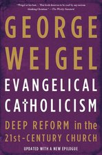 Evangelical Catholicism (PAPER): Deep Reform in the 21st-Century Church