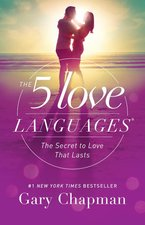 Five Love Languages Secret to Love That Lasts