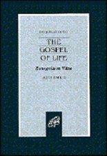 Evangelium Vitae: The Gospel of Life