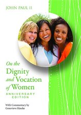 On the Dignity and Vocation of Women - Mulieris Dignitatem