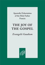 Joy of the Gospel - Amoris Laetitia