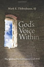 God's Voice Within: The Ignatian Way to Discover God's Will (First Edition, First)
