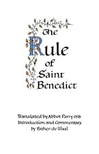 Rule of St. Benedict: Introduction and Commentary