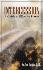 Intercession: A Guide to Effective Prayer