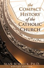 Compact HIstory of the Catholic Church revised