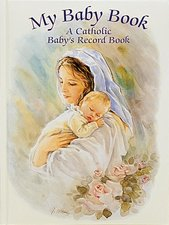 My Baby Book A Catholic Baby's Record Book