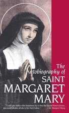 Autobiography of St. Margaret Mary Alacoque, The
