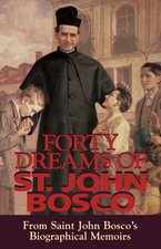 Forty Dreams of St John Bosco: