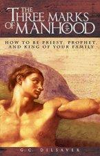 Three Marks of Manhood
