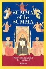 Summa of the Summa: The Essential Philosophical Passages of St. Thomas Aquinas