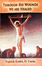 Through His Wounds We Are Healed