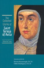 Collected Works of St Teresa of Avila- Vol 2- Way of Perfection, Interior Castle