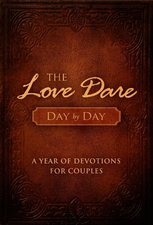 Love Dare Day by Day: A Year of Devotions for Couples
