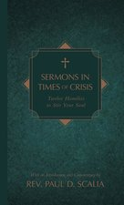 Sermons in Times of Crisis: Twelve Homilies to Stir Your Soul