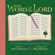 Word of the Lord: A Child's First Scripture Verses