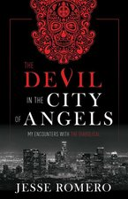 Devil in the City of Angels: My Encounters with the Diabolical