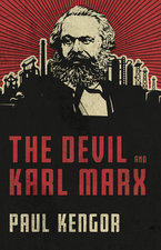 Devil and Karl Marx: Communism's Long March of Death, Deception, and Infiltration