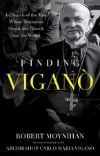 Finding Vigano: The Man Behind the Testimony That Shook the Church and the World