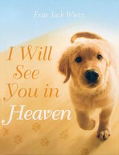 I Will See You In Heaven Dog Lover's version