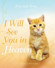 I Will See You in Heaven Cat Lovers Edition
