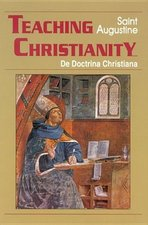 Teaching Christianity: De Doctrina Christiana (Study)