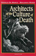 Architects of the Culture of Death