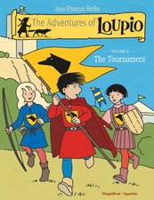 Adventures of Loupio Vol 3: The Tournament