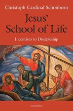 Jesus' School of Life: Incentives to Discipleship