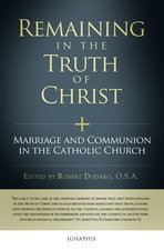 Remaining in the Truth of Christ: Marriage & Communion Cath