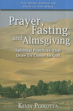 Prayer Fasting and Alms Giving