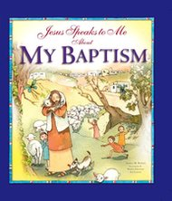 Jesus Speaks to Me about My Baptism