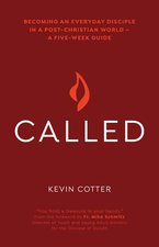 Called: Becoming an Everyday Disciple in a Post-Christian World--A Five-Week Guide
