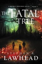 Fatal Tree (Bright Empires #5 final)