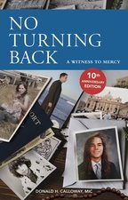 No Turning Back:A Witness to Mercy