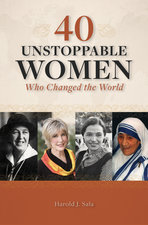40 Unstoppable Women Who Changed the World