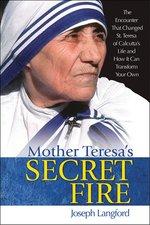 Mother Teresa's Secret Fire (Soft Cover)