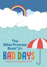 Bible Promise Book for Bad Days: Inspiration and Encouragement for Kids