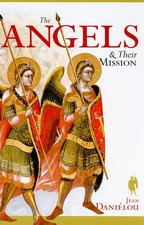 Angels and Their Mission