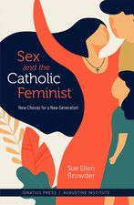 Sex and the Catholic Feminist