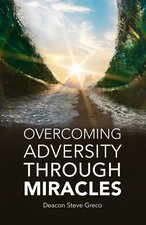 Overcoming Adversity Through Miracles