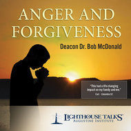 Anger and Forgiveness CD - Deacon Dr. Bob McDonald