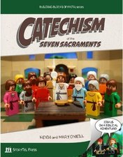 Catechism of the Seven Sacraments (Building Blocks Catechism)