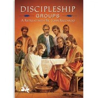 Discipleship Groups: A Retreat with Fr. John Riccardo DVD