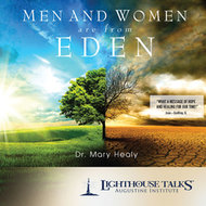 Men and Women are From Eden CD - Dr. Mary Healy